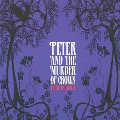 Peter and the Murder and the Crows