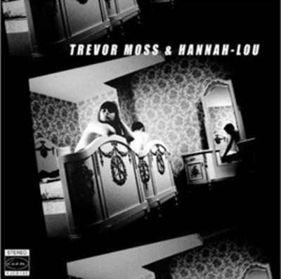 Trevor Moss & Hannah Lou