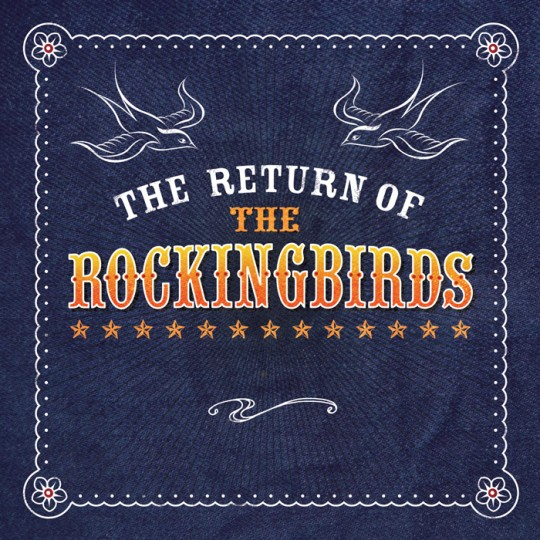 TheReturnOfTheRockingbirds