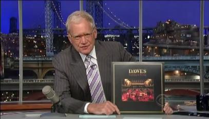 Dawes on Letterman