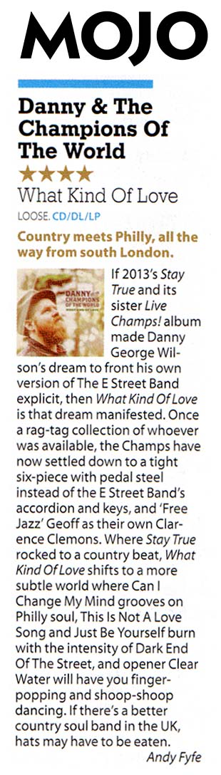 Danny & The Champions - Mojo - June 2015