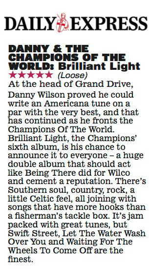 Danny & The Champions Of The World - Daily Express - 7 July 2017